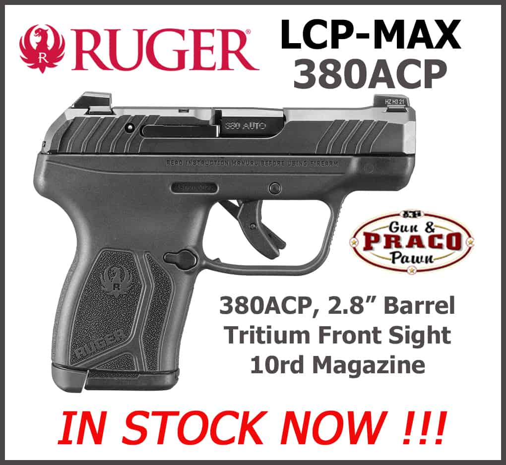 Ruger-LCP-MAX-Praco-New-Arrivals